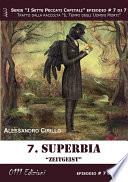 Superbia    Serie I Sette Peccati Capitali ep  7