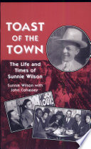 Toast of the Town  The Life and Times of Sunnie Wilson