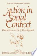 Action In Social Context