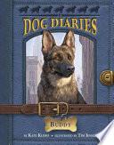 Dog Diaries  2  Buddy