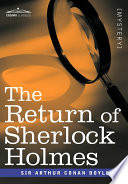 The Return Of Sherlock Holmes : consulting detective gathers in one...