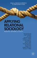 Applying Relational Sociology