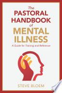 The Pastoral Handbook of Mental Illness