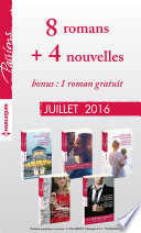 8 romans in  dits Passions   4 nouvelles in  dites   1 roman gratuit  no605    609   Juillet 2016