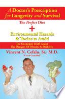A Doctor S Prescription For Longevity And Survival