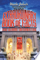 Uncle John S Bathroom Reader Extraordinary Book Of Facts And Bizarre Information