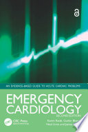 Emergency Cardiology Second Edition Cardiology Offers Highly Practical Advice On The