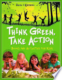 Think Green  Take Action