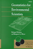 Geostatistics for environmental scientists