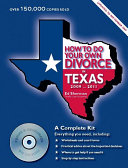 How to Do Your Own Divorce in Texas 2009 2011