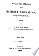 Ausgewählte Schriften des heiligen Ambrosius, Bischofs von Mailand