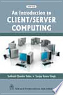 Introduction To Client Sever Computing