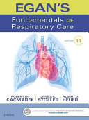 Egan s Fundamentals of Respiratory Care