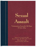 Sexual Assault Victimization Across The Life Span