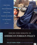 Issues for Debate in American Foreign Policy  Selections from The CQ Researcher