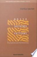 Noise Sustained Patterns Pdf/ePub eBook