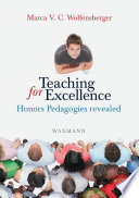 Teaching for Excellence  Honors Pedagogies revealed