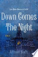 Down Comes the Night Book PDF