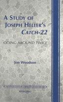 A Study of Joseph Heller s Catch 22