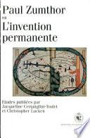Paul Zumthor, ou l'invention permanente