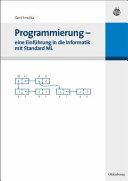 Programmierung Eine Einf Hrung In Die Informatik Mit Standard Ml