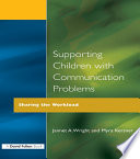 Supporting Children with Communication Problems