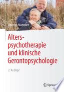 Alterspsychotherapie und klinische Gerontopsychologie