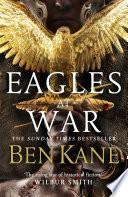 Ebook Eagles at War Epub Ben Kane Apps Read Mobile