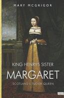 King Henry s Sister Margaret