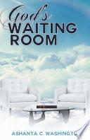 God S Waiting Room