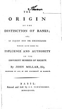 Origin of the Distinction of Ranks, Or an Inquiry Into the Circumstances which Give Rise to Influence and Authority in the Different Members of Society. - Basil, Tourneisen 1793