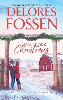 Lone Star Christmas For Christmas Cattleman Callen Laramie Has