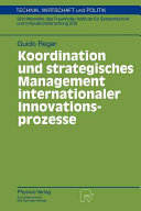 Koordination und strategisches Management internationaler Innovationsprozesse