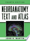 Neuroanatomy Text and Atlas  Fourth Edition
