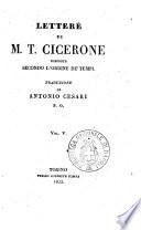 Lettere di M T  Cicerone disposte secondo l ordine de  tempi traduzione di Antonio Cesari