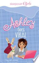 Ashley Goes Viral Book PDF