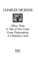 Oliver Twist ; A tale of two cities ; Great expectations ; A Christmas carol