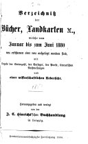 Repertorium ueber die nach den halbj  hrlichen Verzeichnissen der J C  Hinrichs schen Buchhandlung in Leipzig erschienenen B  cher  Landkarten   c