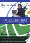 Italia google  Alla ricerca dell innovazione digitale