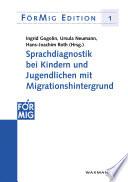 Sprachdiagnostik bei Kindern und Jugendlichen mit Migrationshintergrund