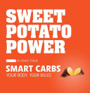Sweet Potato Power Peak And Be In Tip Top Shape You Must