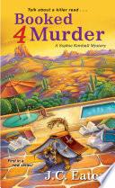 Booked 4 Murder