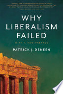 Why Liberalism Failed