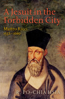 A Jesuit In The Forbidden City Matteo Ricci 1552 1610