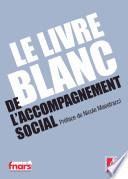 Le livre blanc de l accompagnement social