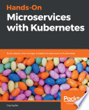 Hands On Microservices With Kubernetes