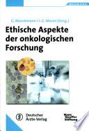 Ethische Aspekte der onkologischen Forschung