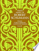 Piano Music of Robert Schumann Piano Pieces Are Among The