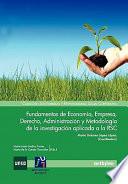 Fundamentos de Economia  Empresa  Derecho  Administracion y Metodologia de La Investigacion Aplicada a la Rsc