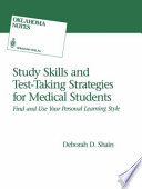 Study Skills and Test Taking Strategies for Medical Students
